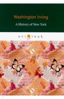 A History of New York. Irving Washington