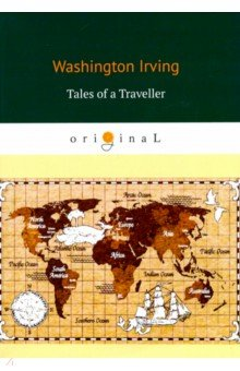 Tales of a Traveller. Irving Washington.