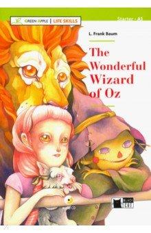 Купить The Wonderful Wizard of Oz (+CD +App), Black cat, Художественная литература для детей на англ.яз.