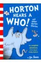 Dr. Seuss Horton Hears a Who and Other Horton Stories william horton e learning by design