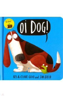 Купить Oi Dog!, Hodder & Stoughton, Первые книги малыша на английском языке