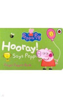 Купить Peppa Pig: Hooray! Says Peppa (finger puppet board), Ladybird, Первые книги малыша на английском языке