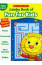 Jumbo Book of Fun for Kids. Workbook isolated word recognition