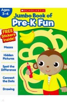 Купить Jumbo Book of Pre-K Fun Workbook, Scholastic Inc., Книги для детского досуга на английском языке