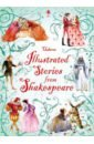 Shakespeare William Illustrated Stories from