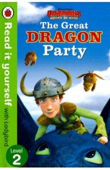 Купить The Great Dragon Party, Ladybird, Художественная литература для детей на англ.яз.