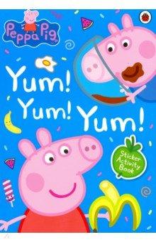 Купить Peppa Pig: Yum! Yum! Yum! Sticker Activity Book, Ladybird, Книги для детского досуга на английском языке