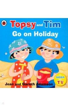 Купить Topsy and Tim: Go on Holiday, Ladybird, Художественная литература для детей на англ.яз.