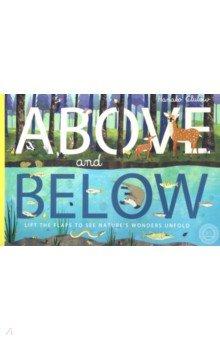 Купить Above and Below, Little Tiger Press, Художественная литература для детей на англ.яз.