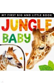 Купить My First Big and Little Book. Jungle Baby, Little Tiger Press, Первые книги малыша на английском языке
