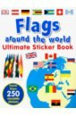 Mills Andrea Flags Around the World. Ultimate Sticker Book british museum around the world colouring book