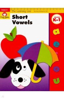 The Learning Line Workbook. Short Vowels K-1