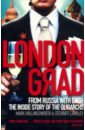 Londongrad: From Russia with Cash, Hollingsworth Mark,Lansley Stewart
