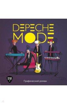 Depeche Mode. Иллюстрированная история создания группы, ISBN 9785040980512, Бомбора , 978-5-0409-8051-2, 978-5-040-98051-2, 978-5-04-098051-2 - купить со скидкой