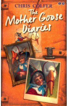 Купить Land of Stories: The Mother Goose Diaries, Hodder, Художественная литература для детей на англ.яз.