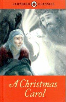 Купить A Christmas Carol, Ladybird, Художественная литература для детей на англ.яз.
