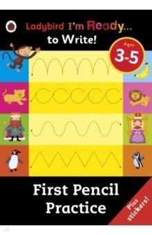 I'm Ready to Write: First Pencil Practice - Sticker, Philpott Ellen, ISBN 9780241205884, Ladybird , 978-0-2412-0588-4, 978-0-241-20588-4, 978-0-24-120588-4 - купить со скидкой