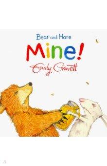 Купить Bear and Hare: Mine! (board book), Mac Children Books, Первые книги малыша на английском языке