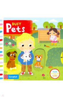 Купить Busy Pets (board book), Mac Children Books, Первые книги малыша на английском языке