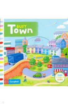 Купить Busy Town (board book), Mac Children Books, Первые книги малыша на английском языке