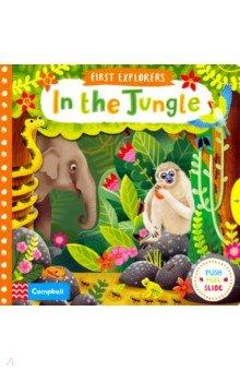Купить In the Jungle (board book), Mac Children Books, Первые книги малыша на английском языке
