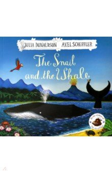 Купить The Snail and the Whale, Mac Children Books, Художественная литература для детей на англ.яз.