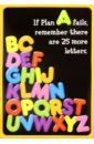 If Plan A fails, remember there are 25 more letters. POP! Chart inspirational letters words patterned wall art sticker