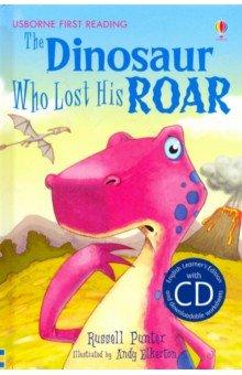 Купить Dinosaur Who Lost His Roar (+CD), Usborne, Художественная литература для детей на англ.яз.