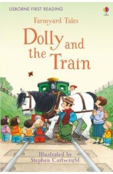 Купить Dolly and the Train, Usborne, Художественная литература для детей на англ.яз.