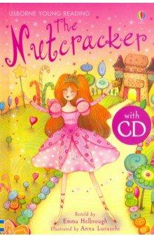 Купить The Nutcracker (+CD), Usborne, Художественная литература для детей на англ.яз.