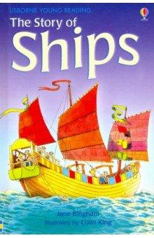 Купить The Story of Ships, Usborne, Художественная литература для детей на англ.яз.