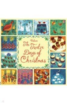 Купить The Twelve days of Christmas, Usborne, Художественная литература для детей на англ.яз.