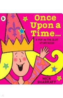 Купить Once Upon a Time. A Pop-in-the-Slot Storybook, Walker Books, Первые книги малыша на английском языке