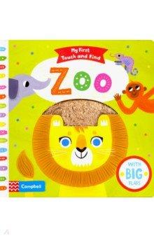 Купить My First Touch and Find: Zoo, Mac Children Books, Первые книги малыша на английском языке