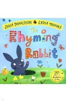 Купить The Rhyming Rabbit, Mac Children Books, Художественная литература для детей на англ.яз.