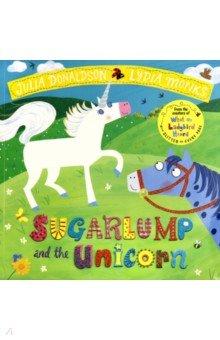 Купить Sugarlump and the Unicorn, Mac Children Books, Художественная литература для детей на англ.яз.
