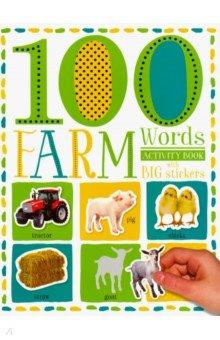 Купить 100 First Farm Words Sticker Activity book, Make Believe Ideas, Книги для детского досуга на английском языке