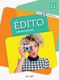 Edito. Methode de francais. C1 - Livre (+ DVD-Rom)