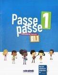 Passe-passe 1. Methode de francais A1.1
