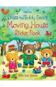 Купить Dress the Teddy Bears. Moving House Sticker Book, Usborne, Книги для детского досуга на английском языке