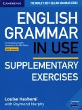 English Grammar in Use. Supplementary Exercises. Book with Answers