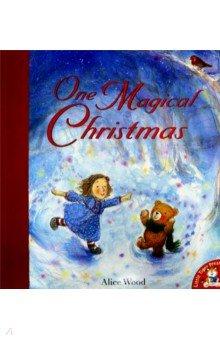 Купить One Magical Christmas, Little Tiger Press, Художественная литература для детей на англ.яз.