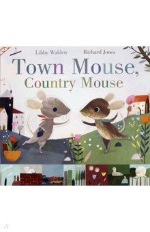 Town Mouse, Country Mouse (Walden Libby)
