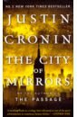 City of Mirrors, the (Passage Trilogy Book 3) MM, Cronin Justin