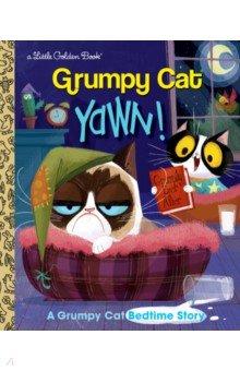 Купить Grumpy Cat: Yawn!, Random House, Художественная литература для детей на англ.яз.
