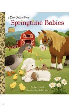 Springtime Babies, Random House, Художественная литература для детей на англ.яз.  - купить со скидкой