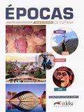 Epocas de Espana - Curso de civilizacion: Libro del alumno