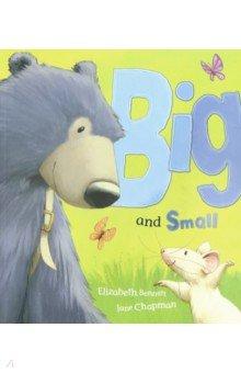 Купить Big and Small, Little Tiger Press, Художественная литература для детей на англ.яз.