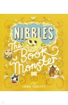 Купить Nibbles. The Book Monster, Little Tiger Press, Художественная литература для детей на англ.яз.
