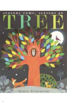 Купить Tree: Seasons Come, Seasons Go, Little Tiger Press, Художественная литература для детей на англ.яз.